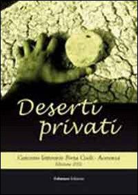 """Deserti privati. Concorso letterario """"Porta Coeli"""". Acerenza 2012.: aa.vv."""