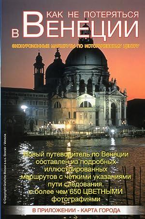 Per non Perdersi a Venezia. Visite Guidate del Centro Storico. [Con Mappa delle Città].: ...