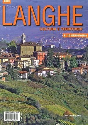 Langhe. Cultura e territorio. Vol. 10.: aa.vv.