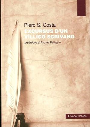 Excursus d'Un Vìllico Scrivano.: Costa, Piero S