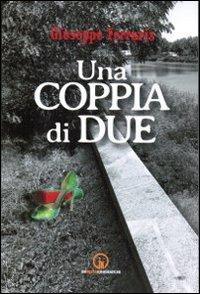 Una coppia di due.: Ferraris, Giuseppe