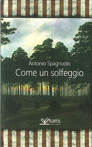 Come un solfeggio.: Spagnuolo, Antonio