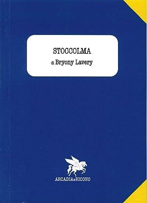 Stoccolma.: Lavery, Bryony