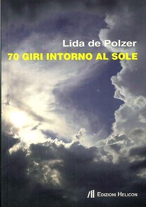 70 Giri Intorno al Sole.: De Polzer, Lida
