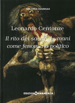 Il rito dei sacrifici umani come fenomeno politico.: Centonze, Leonardo