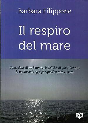 Il Respiro del Mare.: Filippone, Barbara