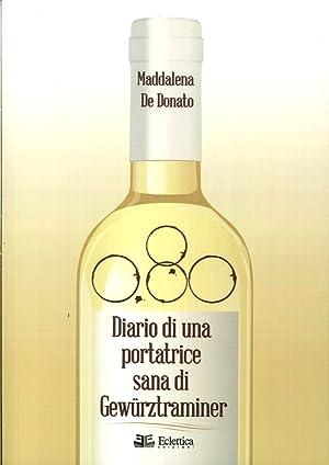 0,80. Diario di una Portatrice Sana di Gewürztraminer.: De Donato, Maddalena