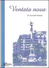 Ventata nova. 15 racconti italiani.