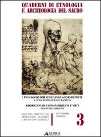 Linguaggio biblico e linguaggio dei miti. Aborigeni di Taiwan: origini e miti.