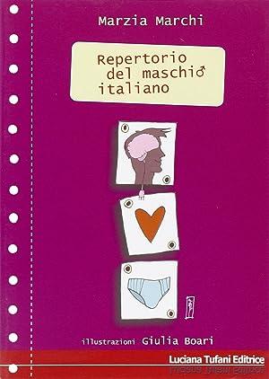Repertorio del maschio italiano.: Marchi, Marzia