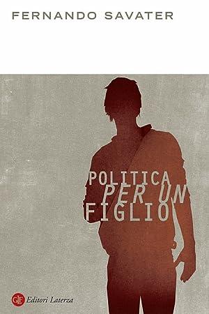 POlitica per un figlio.: Savater, Fernando
