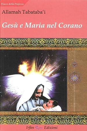 Gesù e Maria nel Corano.: Tabataba'i, Allamah