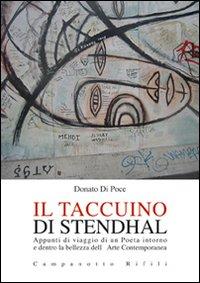 Il taccuino di Stendhal. Appunti di viaggio di un poeta intorno e dentro la bellezza dell'arte...