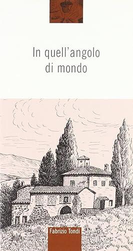 In quell'angolo di mondo.: Tondi, Fabrizio
