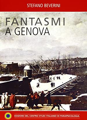 Fantasmia a Genova.: Beverini, Stefano