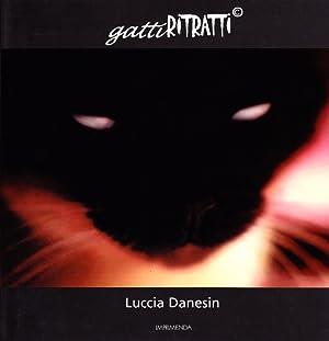 Gatti ritratti.: Danesin, Lucia