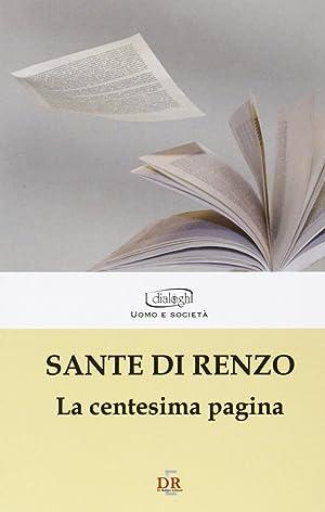 La centesima pagina.: Di Renzo, Sante
