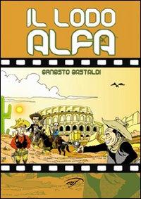 Il Lodo Alfa.: Gastaldi, Ernesto
