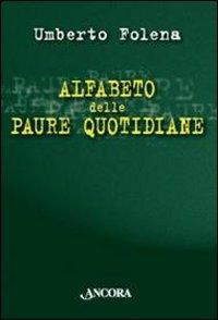 Alfabeto delle Paure Quotidiane.: Folena, Umberto