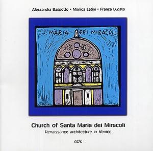 The Curch of Santa Maria dei Miracoli. Renaissance Architecture in Venice.: Bassotto, Alessandra ...