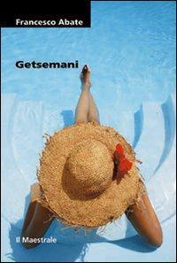 Getsemani.: Abate, Francesco