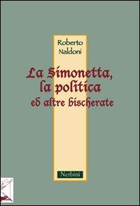 La Simonetta, la politica ed altre bischerate.: Naldoni, Roberto