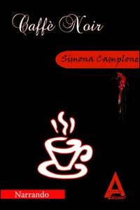 Caffè noir.