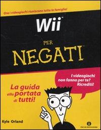 Wii per Negati.: Orland, Kyle