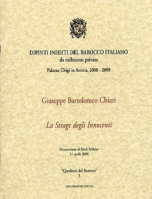 Giuseppe Bartolomeo Chiari. La Strage degli Innocenti.