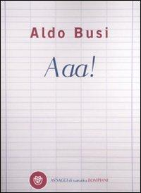 Aaa!: Busi, Aldo