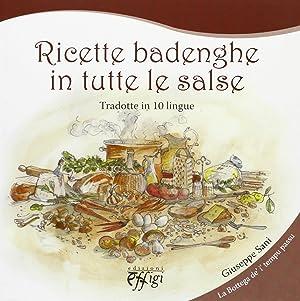 Ricette badenghe in tutte le salse.: aa.vv.