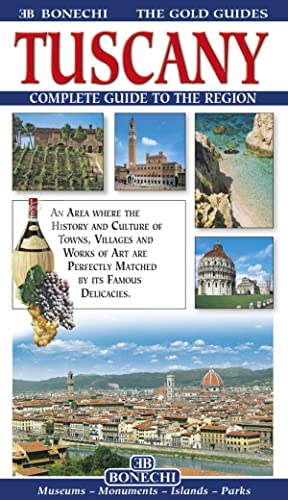 Toscany. Compete Guide To the Region.