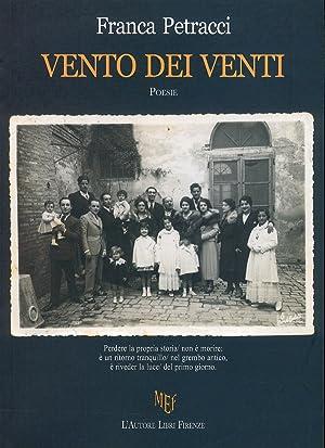 Vento dei venti. Poesie.: Petracci, Franca