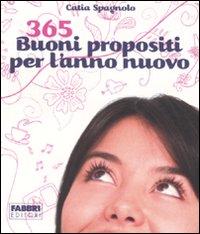 365 buoni propositi per l'anno nuovo.: Spagnolo, Catia