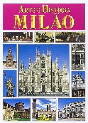 Milano. Arte e Storia. [Portoguese Ed.].