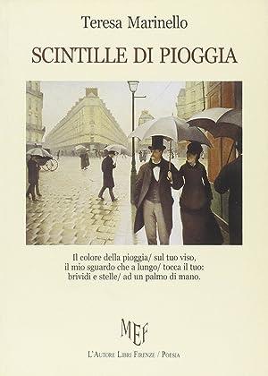 Scintille di pioggia.: Marinello, Teresa