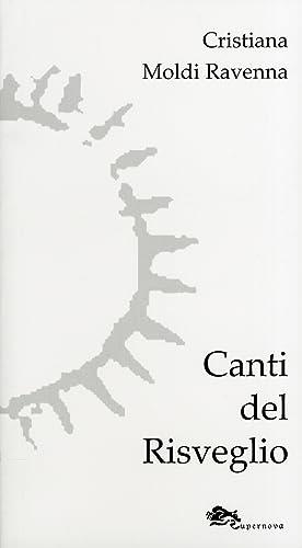 Canti del risveglio.: Moldi Ravenna, Cristiana