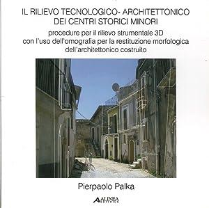 Il Rilievo Tecnologico-Architettonico dei Centri Storici Minori. Procedure per il Rilievo ...