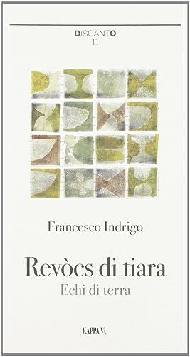 Revocs di TiaraEchi di Terra.: Indrigo, Francesco