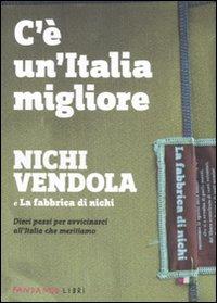 C'è un'Italia migliore.: Vendola, Nichi