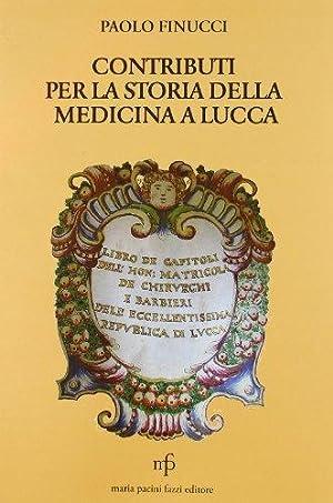 Contributi per la Storia della Medicina a Lucca.: Finucci, Paolo
