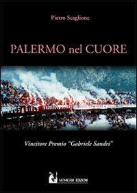 Palermo nel cuore.: Scaglione, Pietro