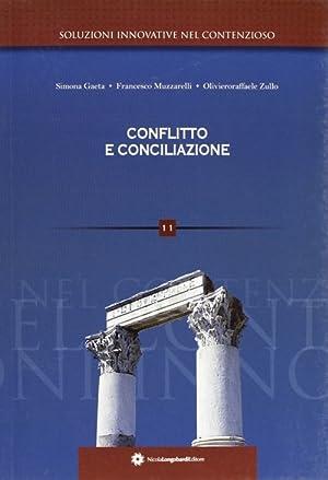Conflitto e conciliazione.: Muzzarelli, Francesco Zullo, Oliviero R Gaeta, Simona