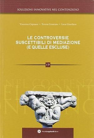 Le controversie suscettibili di mediazione (e quelle escluse).: Giordano, Luca Capuano, Vincenzo ...