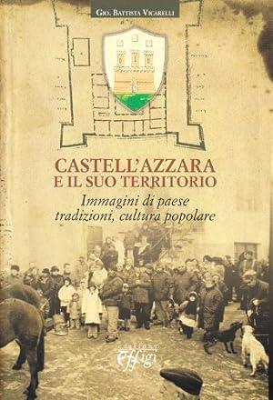 Castell'Azzara e il suo territorio.: aa.vv.