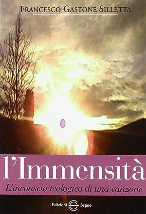 L'immensità.: Silletta, Gastone F