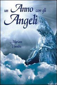 Un anno con gli angeli.: Vamiba, Myriam