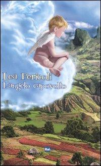 L'angelo capovolto.: Pericoli, Lea