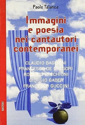 Immagini e poesie nei cantautori contemporanei: Talanca, Paolo