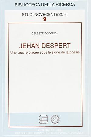 Jehan Despert. Une oeuvre placée sous le signe de la poésie.: Boccuzzi, Celeste